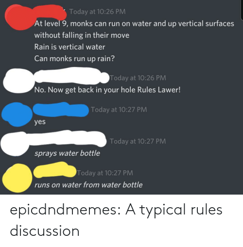 typical: epicdndmemes:  A typical rules discussion