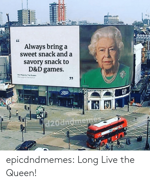 the queen: epicdndmemes:  Long Live the Queen!
