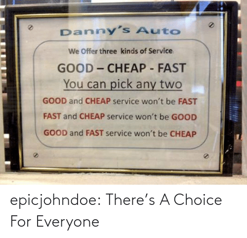 Theres: epicjohndoe:  There's A Choice For Everyone