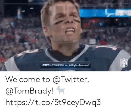 Espn, Memes, and Twitter: Esri 2018 ESPN, Inc. All Rights Reserved Welcome to @Twitter, @TomBrady! 🐐 https://t.co/St9ceyDwq3