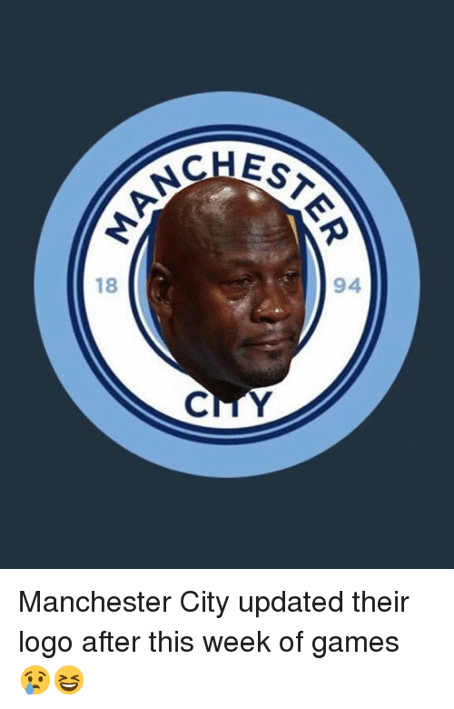 Memes, Games, and Manchester City: EST  94  18 Manchester City updated their logo after this week of games 😢😆