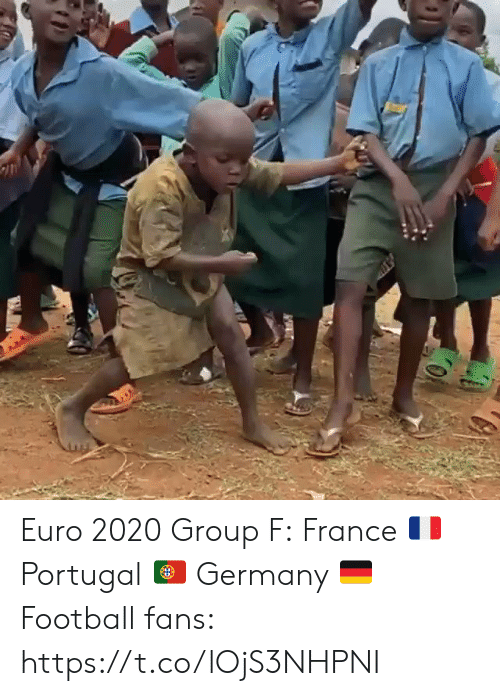 Portugal: Euro 2020 Group F: France 🇫🇷 Portugal 🇵🇹 Germany 🇩🇪  Football fans: https://t.co/lOjS3NHPNI