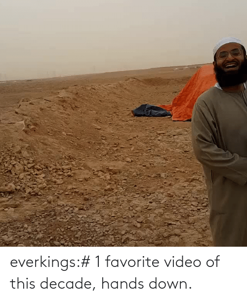 Video: everkings:# 1 favorite video of this decade, hands down.