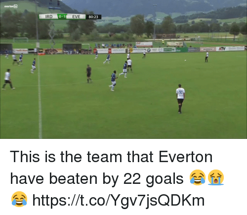 Everton, Goals, and Soccer: everton tv  IRD  EVE  80:23  ATV This is the team that Everton have beaten by 22 goals 😂😭😂 https://t.co/Ygv7jsQDKm
