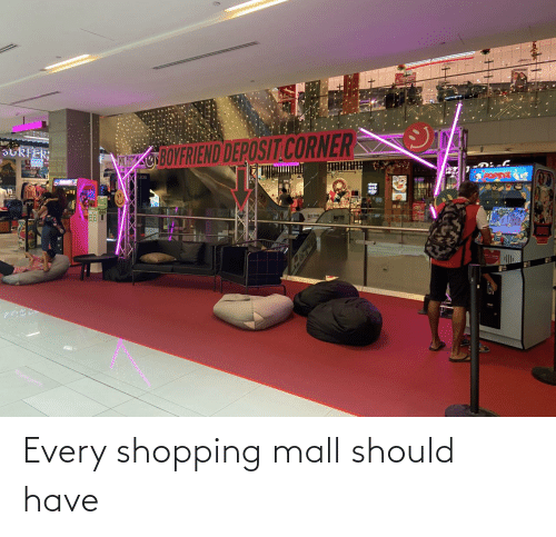 Every: Every shopping mall should have