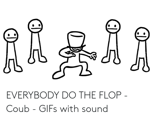 Everybody Do The Flop Roblox Id Roblox Music Codes Asdf Movie Everybody Do The Flop Gif Roblox Gif Meme On Free Roblox Account Passwords With Robux