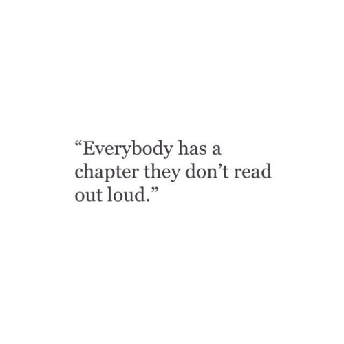 """They, Chapter, and Read: """"Everybody has a  chapter they don't read  out loud."""""""