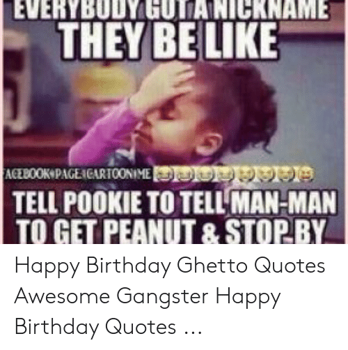 🅱️ 25 Best Memes About Happy Birthday Ghetto