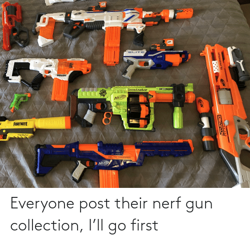 nerf: Everyone post their nerf gun collection, I'll go first