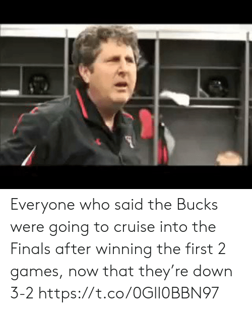 Finals, Sports, and Cruise: Everyone who said the Bucks were going to cruise into the Finals after winning the first 2 games, now that they're down 3-2 https://t.co/0Gll0BBN97