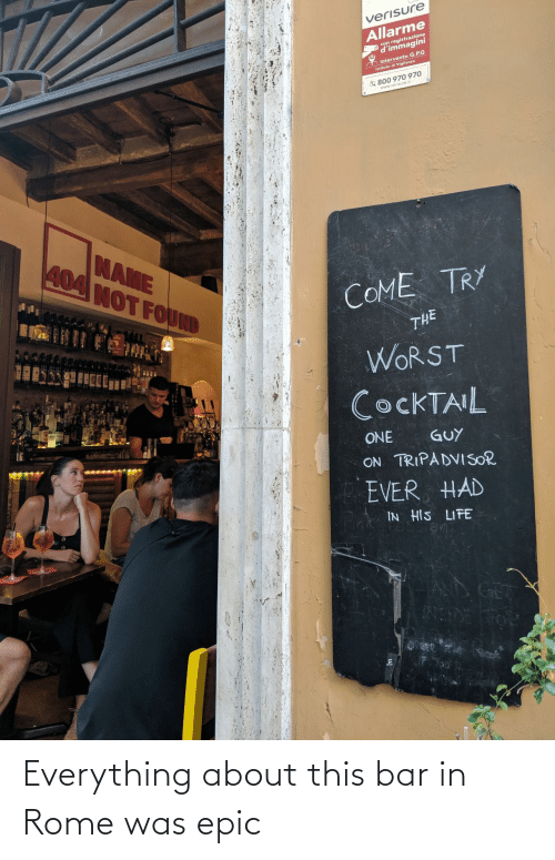 bar: Everything about this bar in Rome was epic