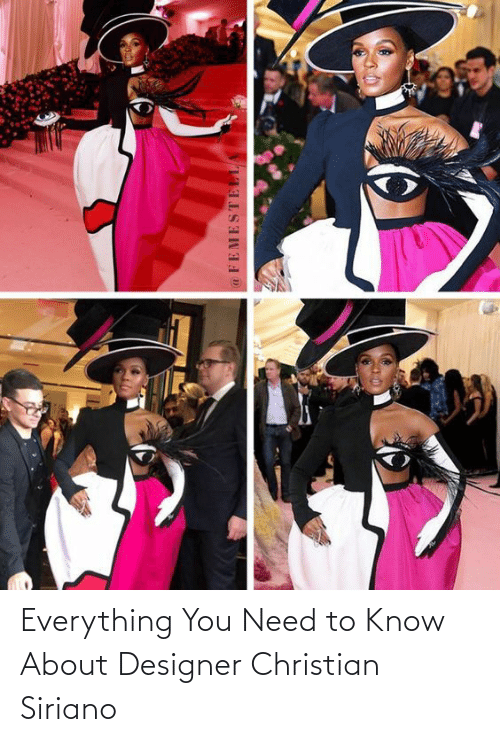 need-to-know: Everything You Need to Know About Designer Christian Siriano