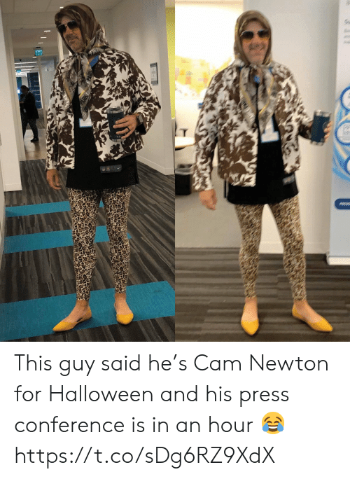newton: Ex  Cabe This guy said he's Cam Newton for Halloween and his press conference is in an hour 😂 https://t.co/sDg6RZ9XdX
