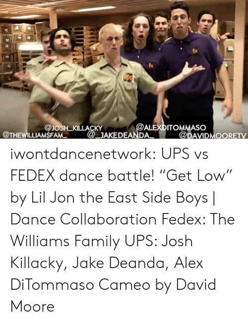 "Lil Jon: Ex  ITOMMASO  SFAM  @DAVIDMOORETv iwontdancenetwork:  UPS vs FEDEX dance battle!  ""Get Low"" by Lil Jon  the East Side Boys 
