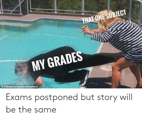 exams: Exams postponed but story will be the same