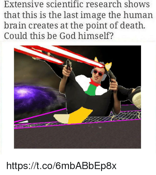 God, Brain, and Death: Extensive scientific research shows  that this is the last image the human  brain creates at the point of death.  Could this be God himself? https://t.co/6mbABbEp8x