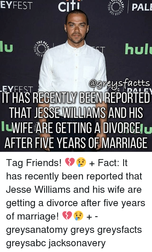 Friends, Hulu, and Marriage: EYFEST  Citi  PALE  AHEA  hulu  u  @greysfactts  LEYFEST  T HAS RECENTLY BEENIREPORTED  THAT JESSE WILLIAMS AND HIS  WIFE ARE GETTING A DIVORCE  Nu  AFTER FIVE YEARS OF MARRIAGE Tag Friends! 💔😢 + Fact: It has recently been reported that Jesse Williams and his wife are getting a divorce after five years of marriage! 💔😢 + - greysanatomy greys greysfacts greysabc jacksonavery