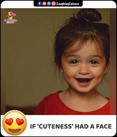 Indianpeoplefacebook, Face, and Cuteness: f C/LaughingColours  LAYGHING  Coleurs  IF 'CUTENESS' HAD A FACE