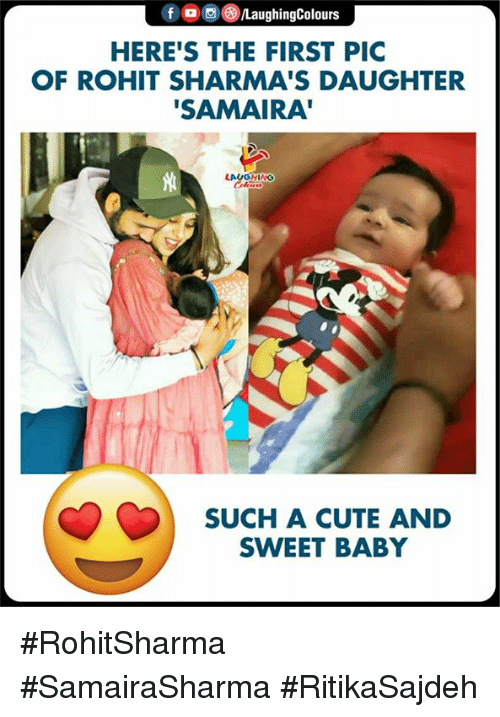 "Cute, Indianpeoplefacebook, and Baby: f /LaughingColours  HERE'S THE FIRST PIC  OF ROHIT SHARMA'S DAUGHTER  SAMAIRA""  LAUGHING  SUCH A CUTE AND  SWEET BABY #RohitSharma #SamairaSharma #RitikaSajdeh"