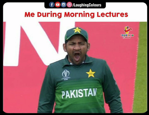 Indianpeoplefacebook, Morning, and During: f /LaughingColours  Me During Morning Lectures  LAVGHING  Cileus  PAKISTAK