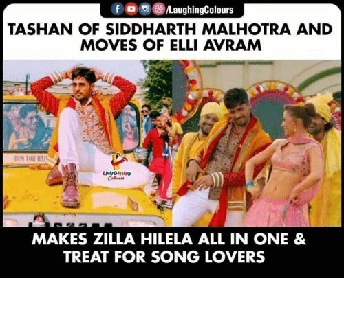 all in one: f /LaughingColours  TASHAN OF SIDDHARTH MALHOTRA AND  MOVES OF ELLI AVRAM  HEM TOR HA  LAUGHING  Celeurs  MAKES ZILLA HILELA ALL IN ONE &  TREAT FOR SONG LOVERS True boss!  #JabariyaJodi