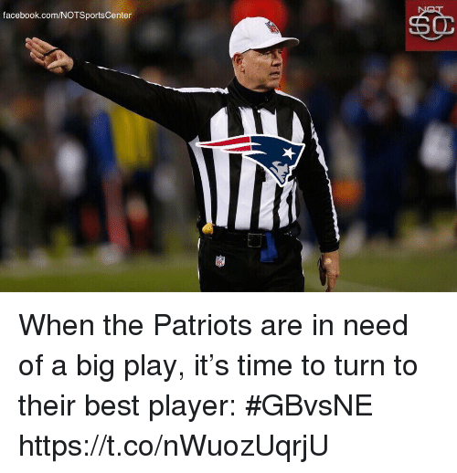 Facebook, Patriotic, and Sports: facebook.com/NOTSportsCenter When the Patriots are in need of a big play, it's time to turn to their best player: #GBvsNE https://t.co/nWuozUqrjU