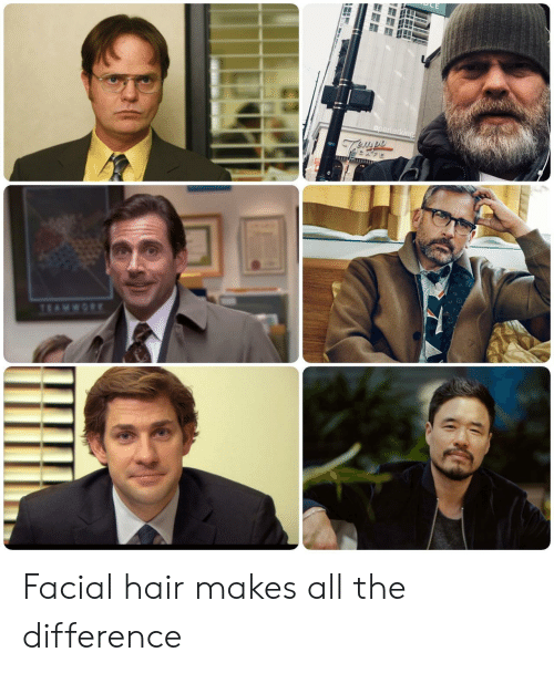 Facial: Facial hair makes all the difference