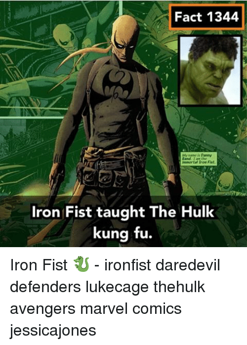 Taughting: Fact 1344  immortal Iroa Fiat,  Iron Fist taught The Hulk  kung fu. Iron Fist 🐉 - ironfist daredevil defenders lukecage thehulk avengers marvel comics jessicajones
