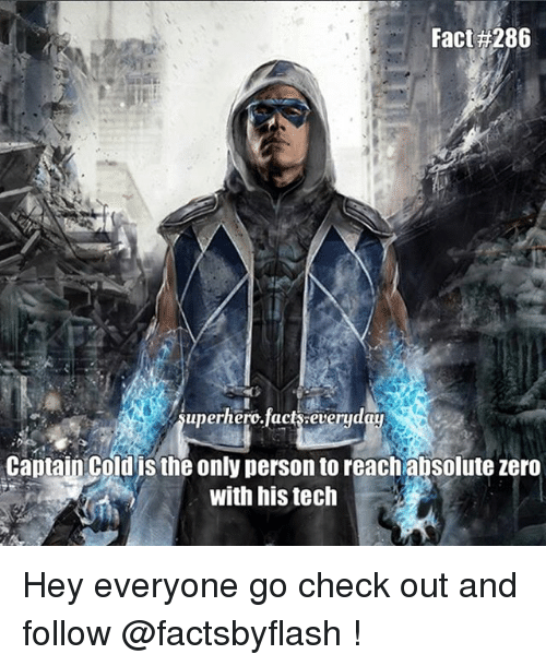 Fact 286 Uperhero Fact Everyd Captain Cold Is The Only Person To