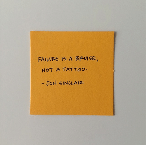 Jon: FAILVRE IS A BPUISE,  NOT A TATTOO  - JON SINCLAIR