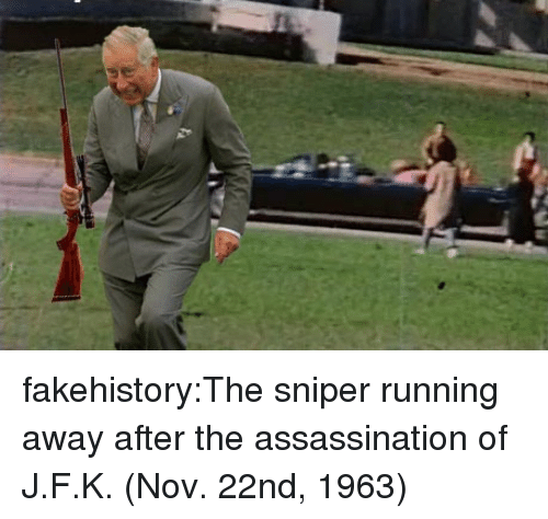 Assassination, Tumblr, and Blog: fakehistory:The sniper running away after the assassination of J.F.K. (Nov. 22nd, 1963)