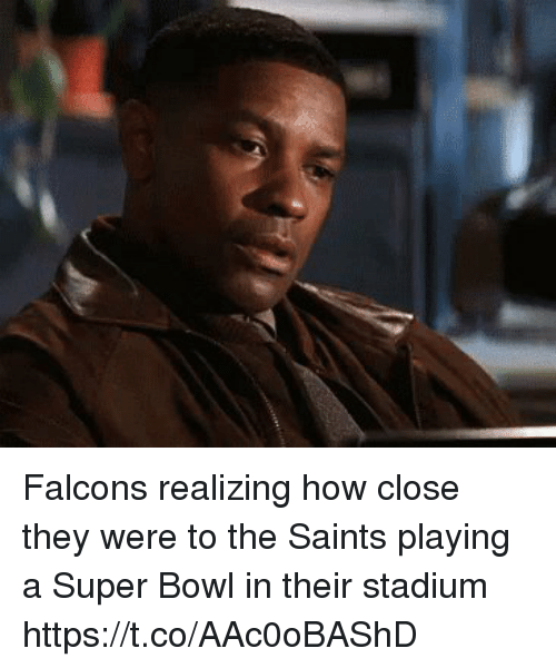 Sizzle: Falcons realizing how close they were to the Saints playing a Super Bowl in their stadium https://t.co/AAc0oBAShD