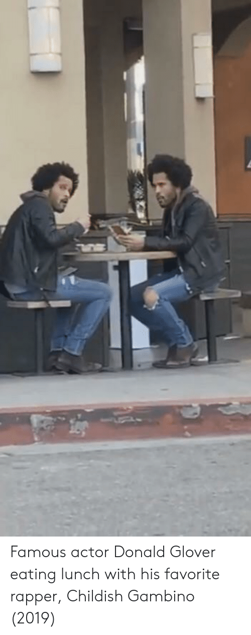 Childish Gambino, Donald Glover, and Childish: Famous actor Donald Glover eating lunch with his favorite rapper, Childish Gambino (2019)