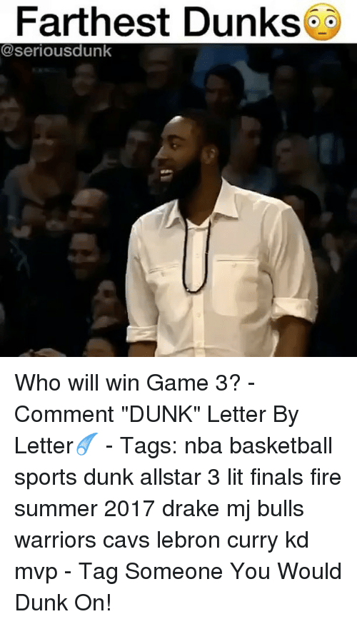 """Lebron Curry: Farthest Dunks  seriousdunk Who will win Game 3? - Comment """"DUNK"""" Letter By Letter☄️ - Tags: nba basketball sports dunk allstar 3 lit finals fire summer 2017 drake mj bulls warriors cavs lebron curry kd mvp - Tag Someone You Would Dunk On!"""