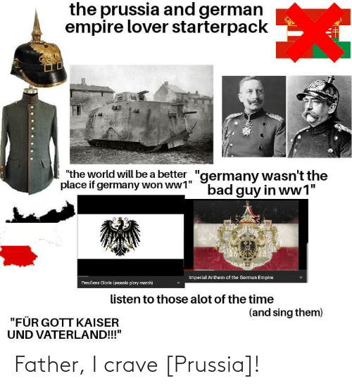 Prussia: Father, I crave [Prussia]!