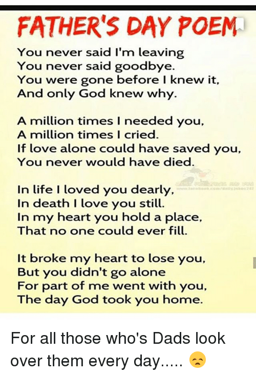 FATHER'S DAY POEM You Never Said I'm Leaving You Never Said