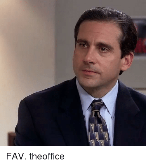 Memes, 🤖, and Fav: FAV. theoffice