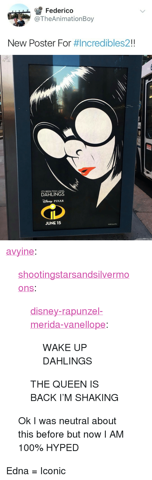 """Rapunzel: Federico  TheAnimationBoy  New Poster For #Incredibles21   ITS BEEN TOO LONG,  DAHLINGS  PIXAR  JUNE 15 <p><a href=""""https://avyine.tumblr.com/post/170718730818/shootingstarsandsilvermoons"""" class=""""tumblr_blog"""">avyine</a>:</p>  <blockquote><p><a href=""""http://shootingstarsandsilvermoons.tumblr.com/post/170674202421/disney-rapunzel-merida-vanellope-wake-up"""" class=""""tumblr_blog"""">shootingstarsandsilvermoons</a>:</p> <blockquote> <p><a href=""""http://disney-rapunzel-merida-vanellope.tumblr.com/post/170668959964/wake-up-dahlings"""" class=""""tumblr_blog"""">disney-rapunzel-merida-vanellope</a>:</p> <blockquote><p>WAKE UP DAHLINGS</p></blockquote> <p>THE QUEEN IS BACK I'M SHAKING</p> </blockquote>  <p>Ok I was neutral about this before but now I AM 100% HYPED</p></blockquote>  <p>Edna = Iconic</p>"""
