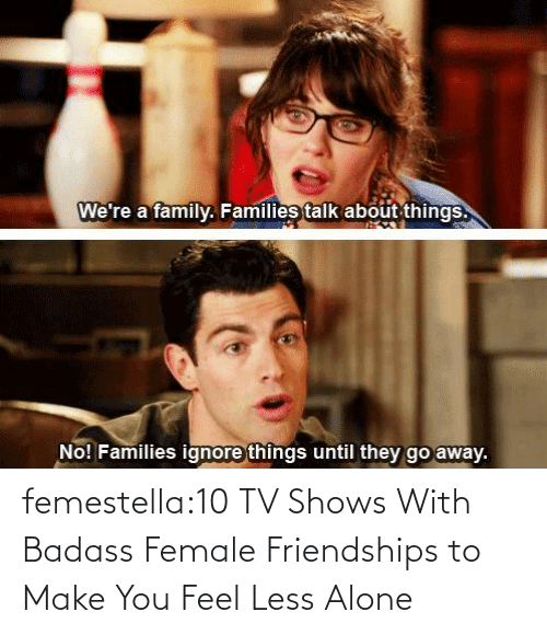 /tv/ : femestella:10 TV Shows With Badass Female Friendships to Make You Feel Less Alone