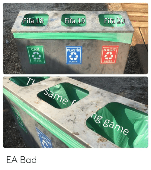Bad, Fifa, and Game: Fifa 20  Fifa 19  Fifa 18  KAGIT  PLASTIK  CAM  PAPER  PLASTIC  GLASS  same  ng game  PLASTIR EA Bad