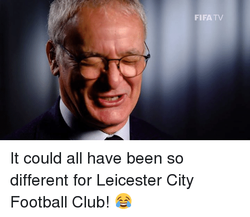Fifa, Memes, and Leicester City: FIFA TV It could all have been so different for Leicester City Football Club! 😂