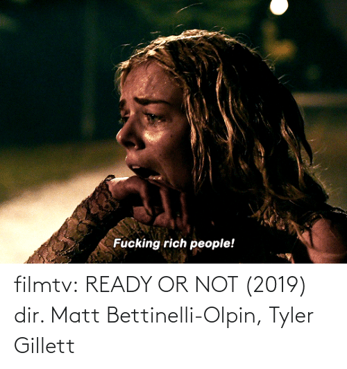 Matt: filmtv: READY OR NOT (2019) dir. Matt Bettinelli-Olpin, Tyler Gillett