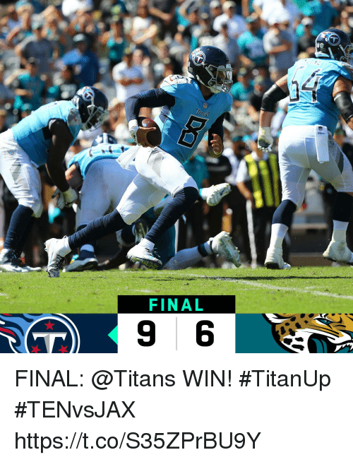 Memes, 🤖, and Titans: FINAL FINAL: @Titans WIN! #TitanUp #TENvsJAX https://t.co/S35ZPrBU9Y