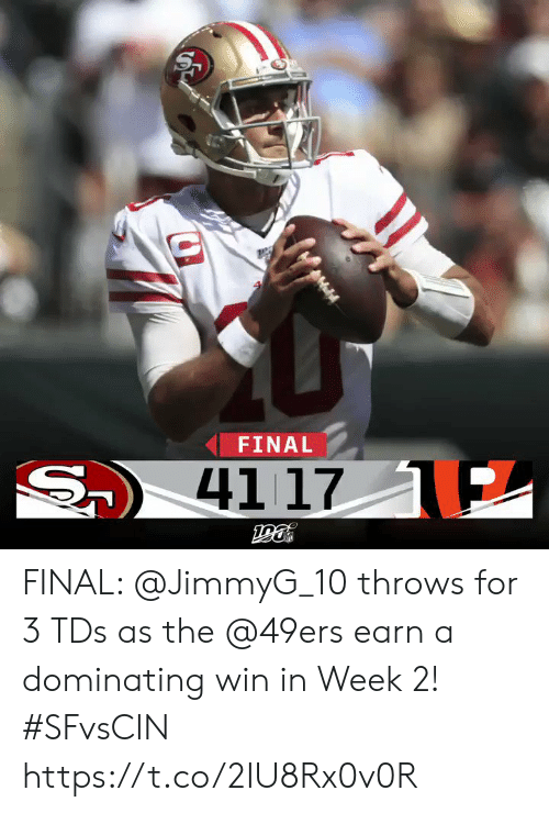 Dominating: FINAL  S  41 17 E FINAL: @JimmyG_10 throws for 3 TDs as the @49ers earn a dominating win in Week 2! #SFvsCIN https://t.co/2IU8Rx0v0R