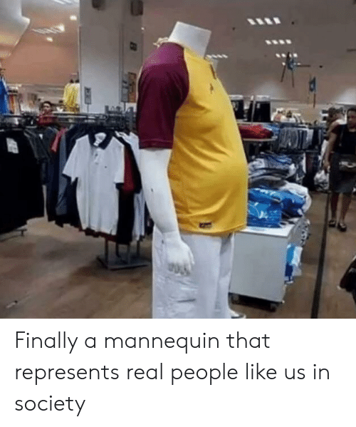 Mannequin: Finally a mannequin that represents real people like us in society