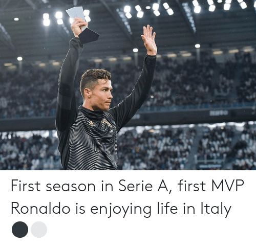 Ronaldo: First season in Serie A, first MVP  Ronaldo is enjoying life in Italy ⚫️⚪️