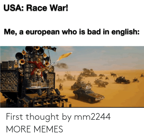 Thought: First thought by mm2244 MORE MEMES