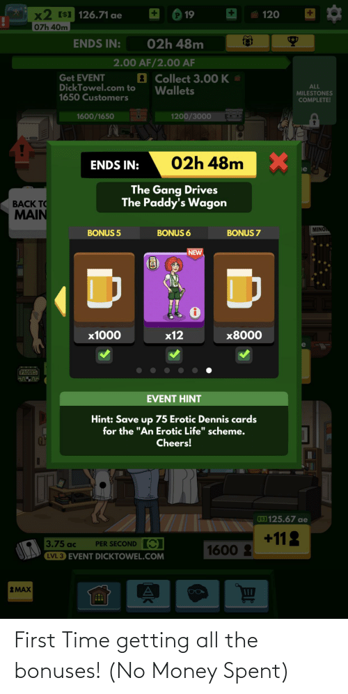 No Money: First Time getting all the bonuses! (No Money Spent)
