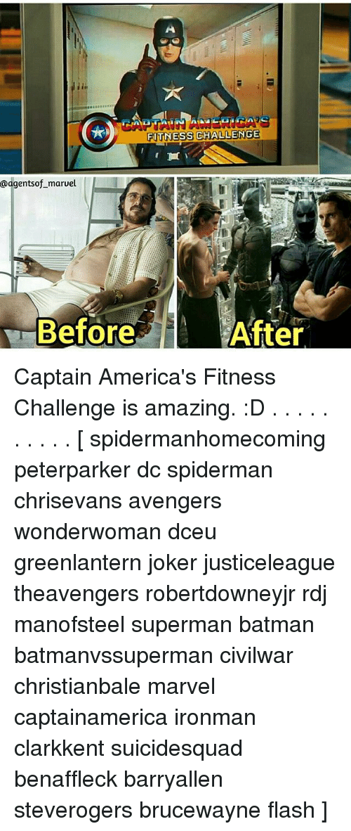 Batman, Joker, and Memes  FITNESS CHALLENGE a agents of maruel After Before  Captain c16eec51e6