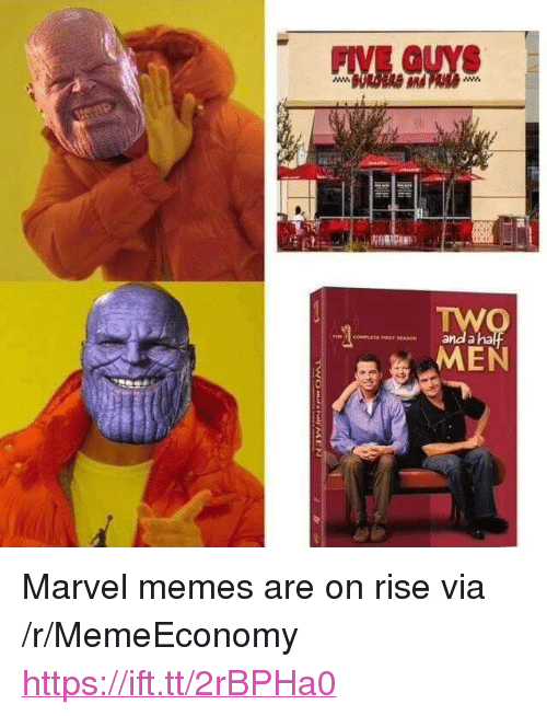 "Memes, Marvel, and Five Guys: FIVE GUYS  and a ha  REST SEASON <p>Marvel memes are on rise via /r/MemeEconomy <a href=""https://ift.tt/2rBPHa0"">https://ift.tt/2rBPHa0</a></p>"